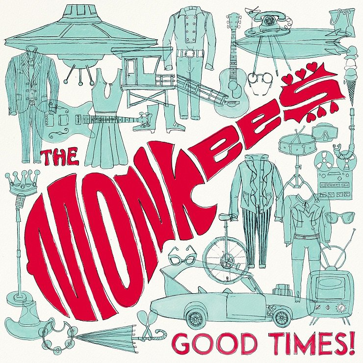 The Monkees Good Times 2016